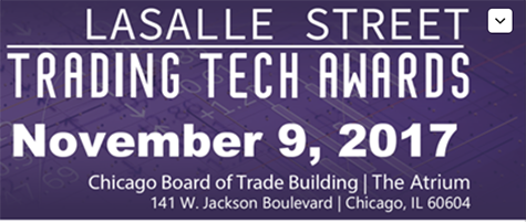 Support the LaSalle Street Trading Tech Awards; Make a Difference and Change Lives