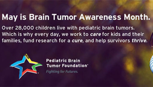 Fighting for Futures; Brain Tumor Awareness Month