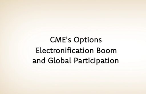 CME's Options Electronification Boom and Global Participation