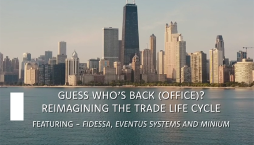 Guess Who's Back (Office)? Reimagining the Trade Life Cycle