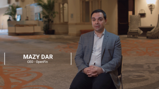 An Operating System for Capital Markets – Mazy Dar, OpenFin