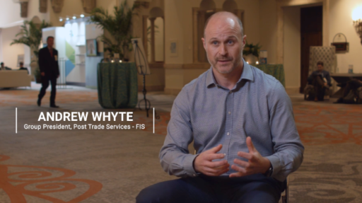 Adding More Flexibility and Choice – Andrew Whyte, FIS