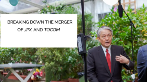 Breaking Down The Merger of JPX and TOCOM