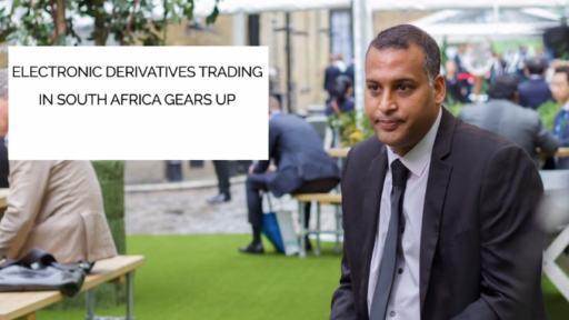 Electronic Derivatives Trading in South Africa Gears Up