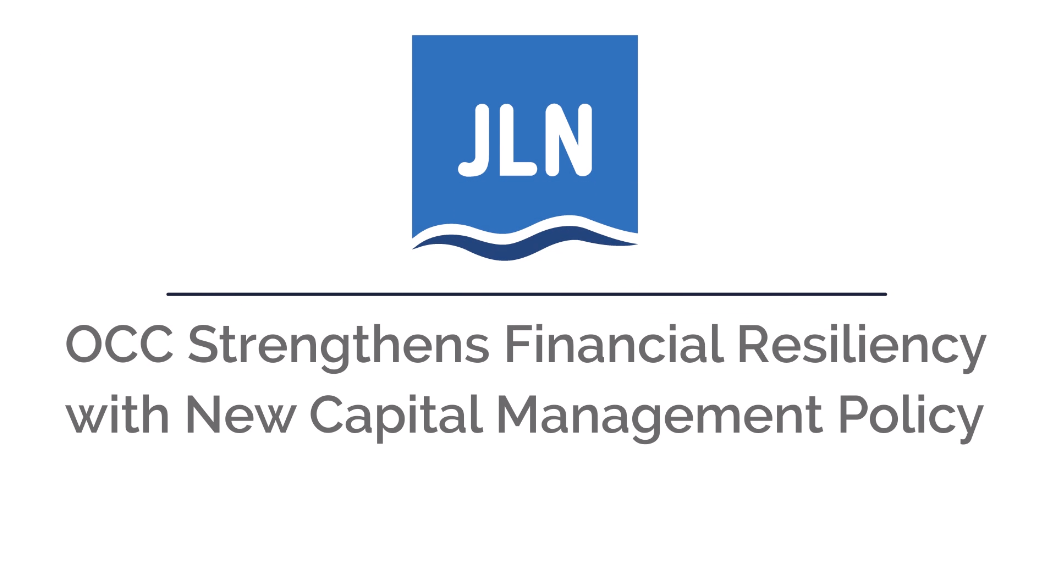 OCC Strengthens Financial Resiliency With New Capital Management Policy