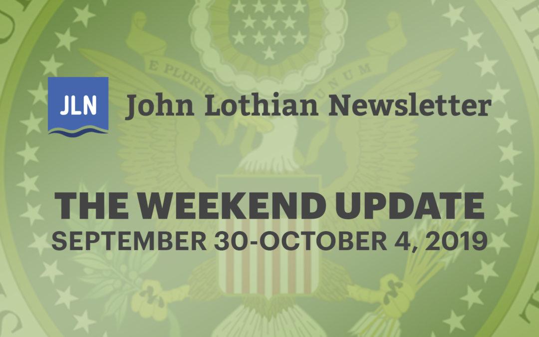 The Weekend Update: September 30 – October 4, 2019