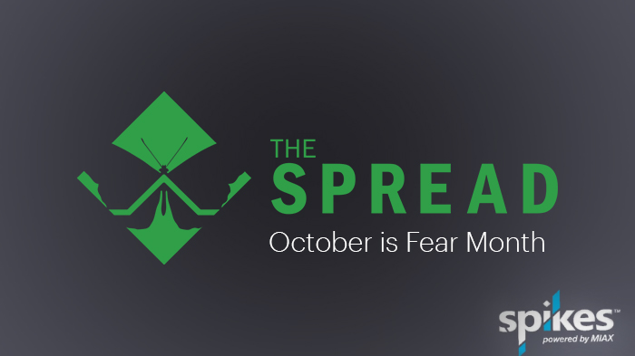 The Spread – October is Fear Month