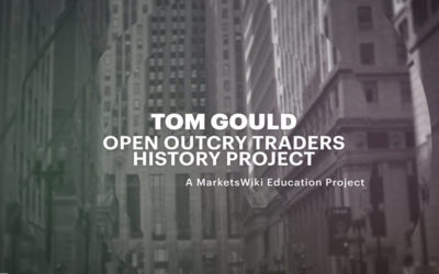Tom Gould – Open Outcry Traders History Project