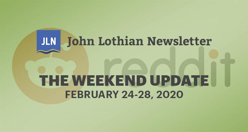 The Weekend Update: February 24-28, 2020