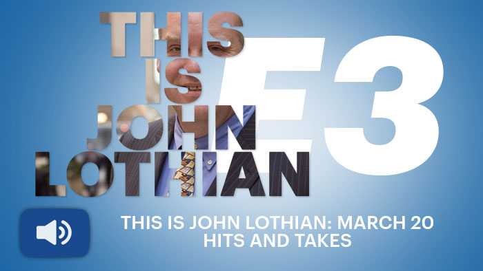 This is John Lothian: March 20 Hits and Takes
