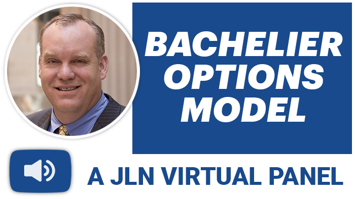 JLN Bachelier Options Model Virtual Panel Podcast