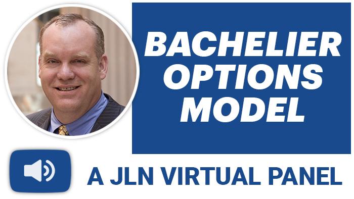 JLN Bachelier Options Model Virtual Panel Podcast