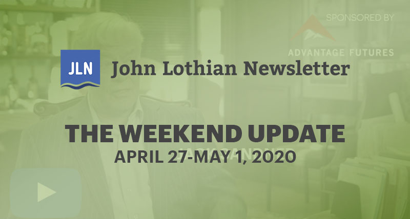 The Weekend Update: March 27-May 1, 2020