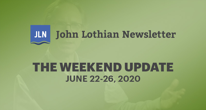 The Weekend Newsletter: June 22-26, 2020