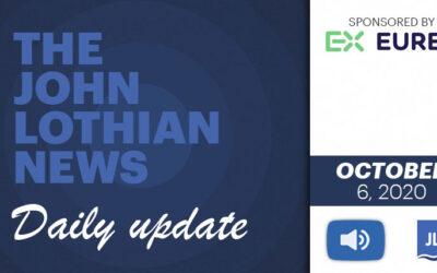 THE JOHN LOTHIAN NEWS DAILY UPDATE – 10/6/2020