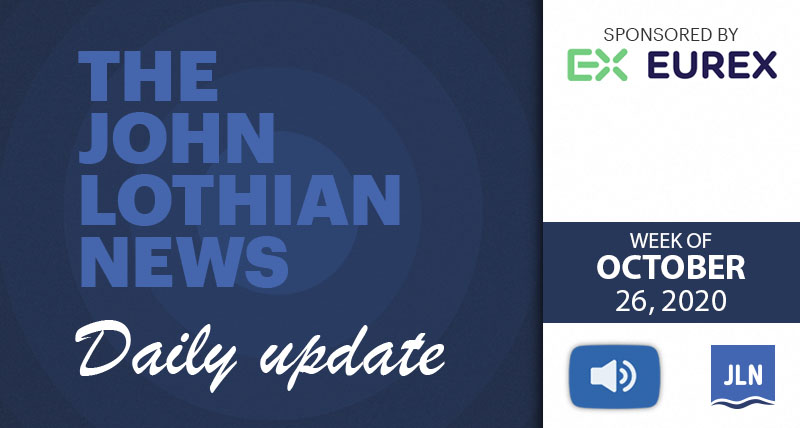THE JOHN LOTHIAN NEWS DAILY UPDATE (WEEKLY ROUNDUP) – WEEK OF 10/26/2020