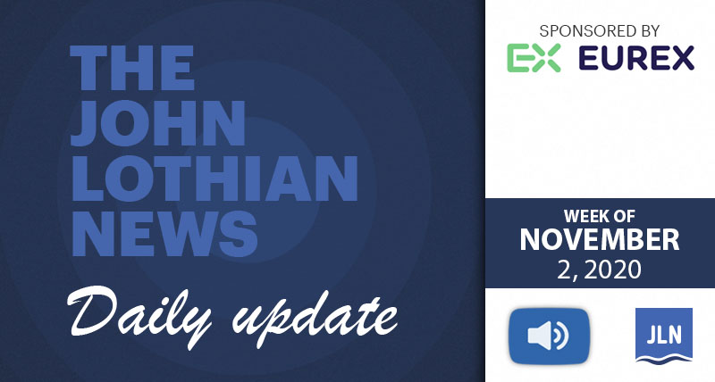 THE JOHN LOTHIAN NEWS DAILY UPDATE (WEEKLY ROUNDUP) – WEEK OF 11/2/2020