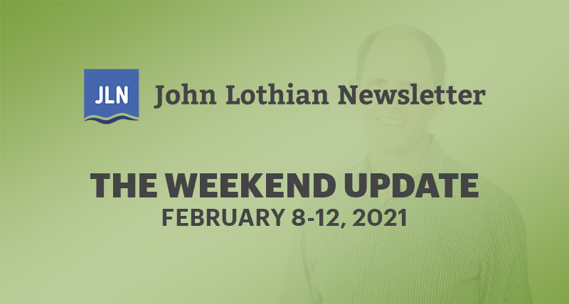 THE WEEKEND UPDATE: FEBRUARY 8-12, 2021