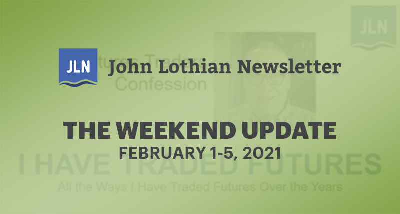 THE WEEKEND UPDATE: FEBRUARY 1-5, 2021