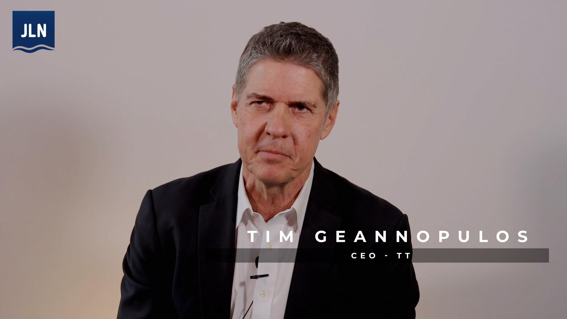 New TT Chairman & CEO Tim Geannopulos Talks to JLN