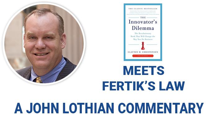 The Innovator's Dilemma Meets Fertik's Law