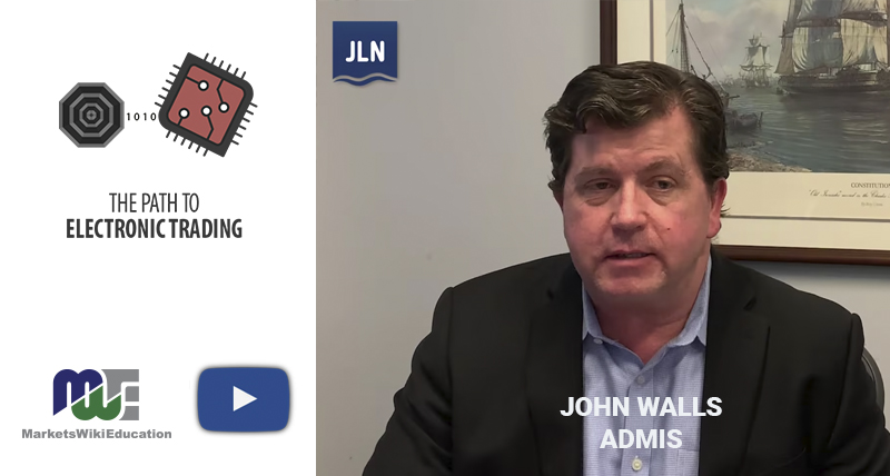 John Walls, The Path to Electronic Trading