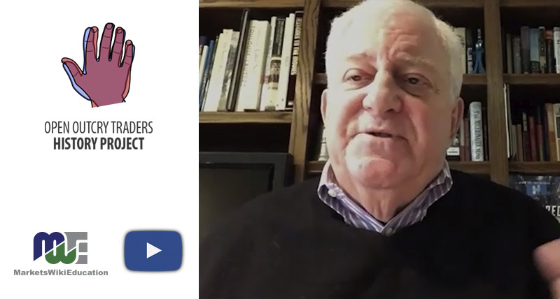 Sheldon Cohen – Open Outcry Traders History Project – Part One