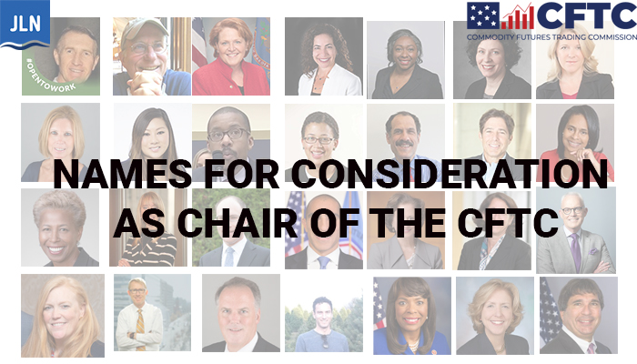 Names for Consideration as Chair of the CFTC