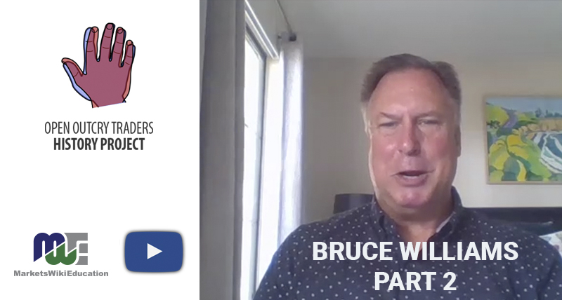 Bruce Williams – He Found Love of Open Outcry Trading Through Tennis – Part Two
