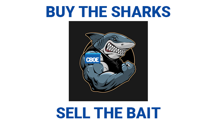 Buy the Sharks, Sell the Bait